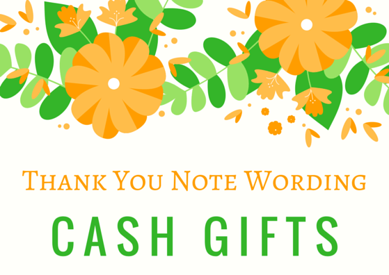 MoneyCash Gift Thank You Notes – Wedding Thank You Card Wording for Money Gift
