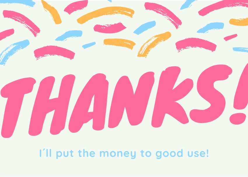 Bright and colorful thank you card for cash gift.