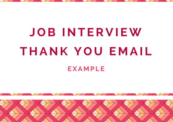 Job Interview Thank You Email Letter Example