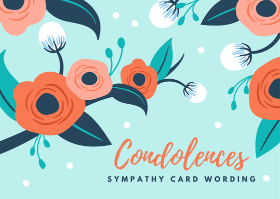Condolence Messages | Sympathy Card Wording Examples